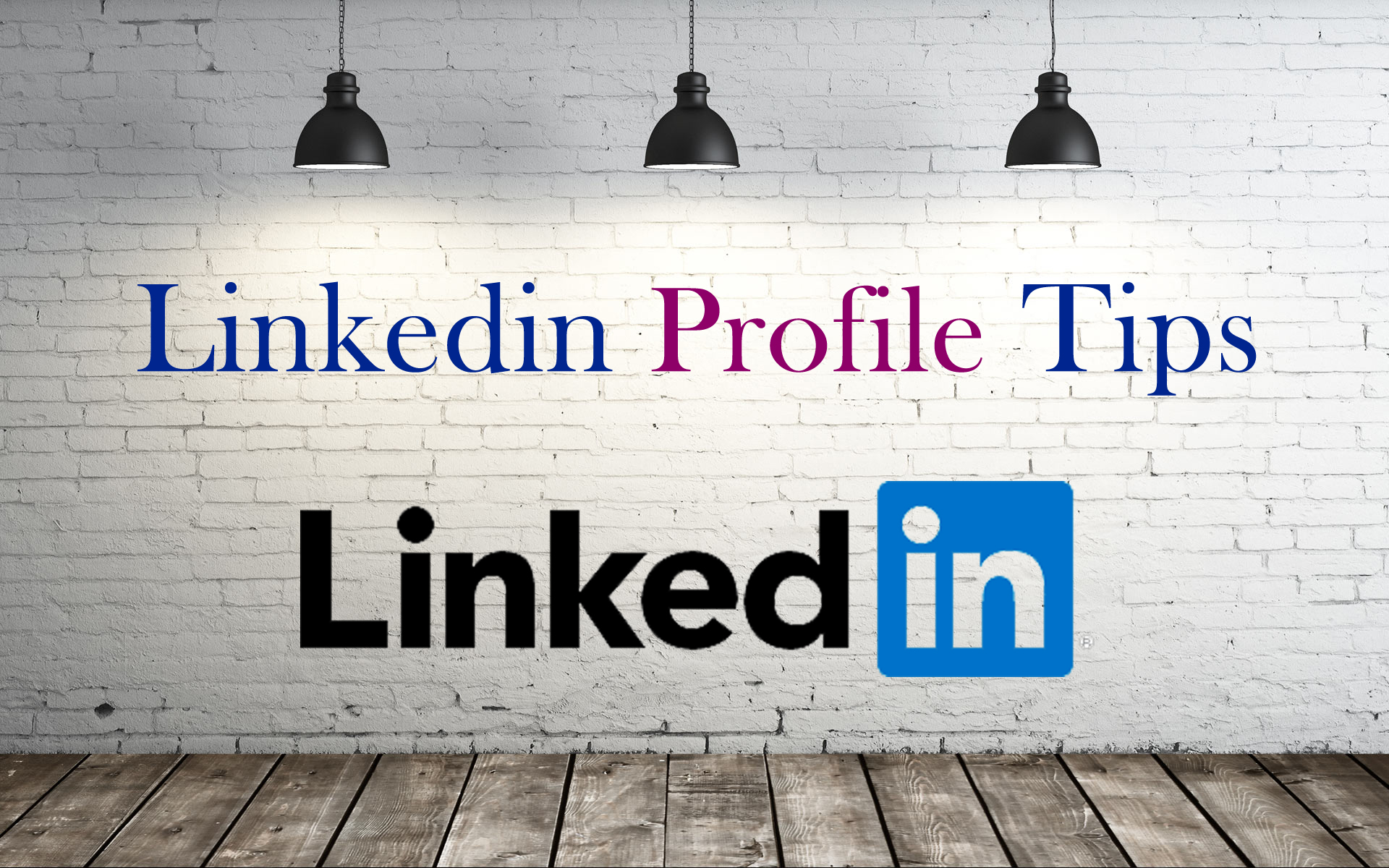 Linkedin-Profile-Tips
